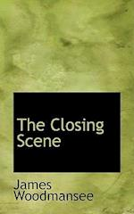 The Closing Scene af James Woodmansee