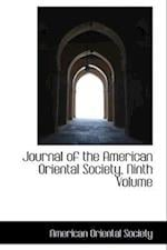 Journal of the American Oriental Society, Ninth Volume af American Oriental Society