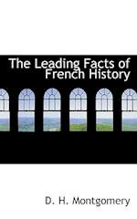 The Leading Facts of French History