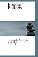 Boudoir Ballads af Joseph Ashby-Sterry