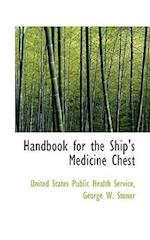 Handbook for the Ship's Medicine Chest af United States Public Health Service