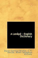 A Lenape English Dictionary af Daniel Garrison Brinton