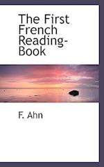 The First French Reading-Book af F. Ahn