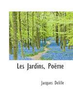 Les Jardins, Po Me af Jacques Delille