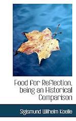 Food for Reflection, Being an Historical Comparison af Sigismund Wilhelm Koelle