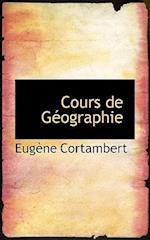 Cours de G Ographie af Eugene Cortambert