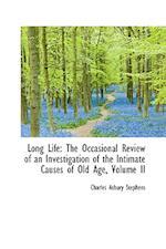 Long Life af Charles Asbury Stephens