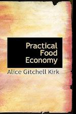 Practical Food Economy af Alice Gitchell Kirk