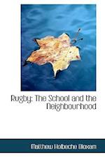 Rugby: The School and the Neighbourhood