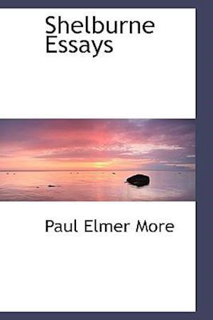 Bog, paperback Shelburne Essays af Paul Elmer More