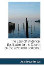 The Law of Evidence af John Bruce Norton