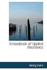 A Handbook of Applied Mechanics