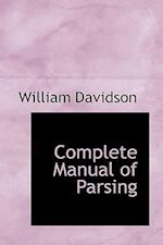 Complete Manual of Parsing
