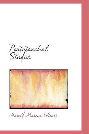 Pentateuchal Studies