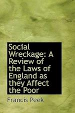 Social Wreckage af Francis Peek