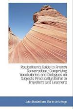 Rowbotham's Guide to French Conversation, af John Rowbotham