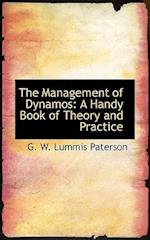 The Management of Dynamos af G. W. Lummis Paterson