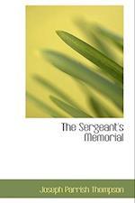 The Sergeant's Memorial af Joseph Parrish Thompson