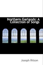 Northern Garlands af Joseph Ritson