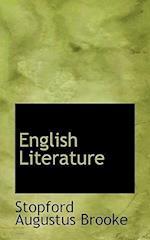 English Literature af Stopford Augustus Brooke