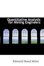 Quantitative Analysis for Mining Engineers af Edmund Howd Miller