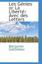 Les G Nies or La Libert af Benjamin Gastineau