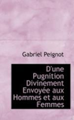 D'Une Pugnition Divinement Envoy E Aux Hommes Et Aux Femmes