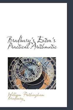 Bradbury's Eaton's Practical Arithmetic