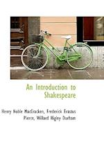 An Introduction to Shakespeare af Henry Noble Maccracken