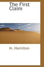 The First Claim af M. Hamilton