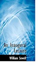 An Inaugural Lecture af William Sewell