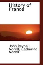 History of France af John Reynell Morell