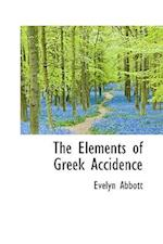 The Elements of Greek Accidence af Evelyn Abbott