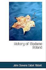 History of Madame Roland