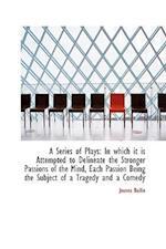A Series of Plays af Joanna Baillie