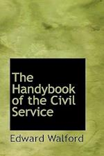 The Handybook of the Civil Service