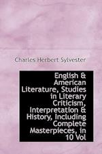 English & American Literature, Studies in Literary Criticism, Interpretation & History, Including Co af Charles Herbert Sylvester