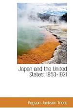 Japan and the United States af Payson Jackson Treat