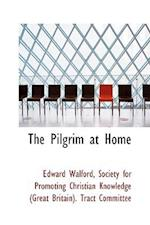 The Pilgrim at Home
