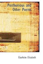 Posthumous and Other Poems af Charlotte Elizabeth