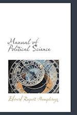 Manual of Political Science af Edward Rupert Humphreys