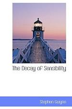 The Decay of Sensibility