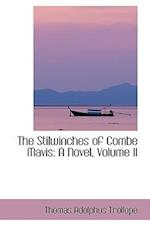 The Stilwinches of Combe Mavis af Thomas Adolphus Trollope