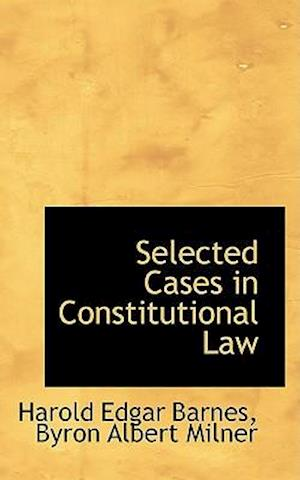 Selected Cases in Constitutional Law