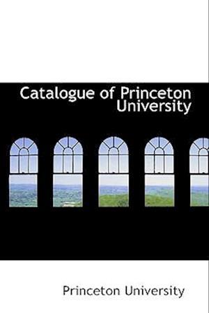 Catalogue of Princeton University