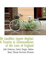 de Laudibus Legum Angliae af John Fortescue