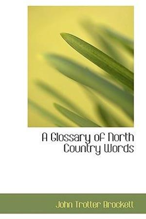 A Glossary of North Country Words