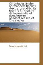 Chroniques Anglo-Normandes af Francisque Michel
