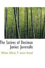 The Satires of Decimus Junius Juvenalis
