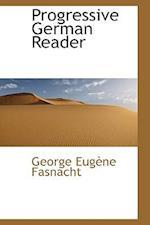 Progressive German Reader af George Eugene Fasnacht